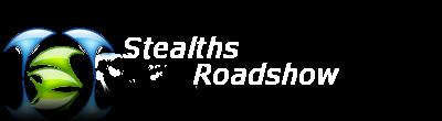 Stealths Roadshow